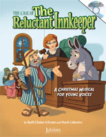 The Case of the Reluctant Innkeeper - A Christmas Musical for Young Voices