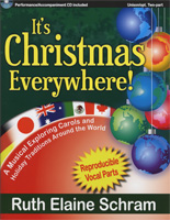 It's Christmas Everywhere - A Musical Exploring Carols and Holiday Traditions Around the World