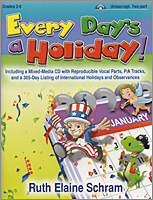 Every Day's a Holiday! - 20 songs for grades 2-6