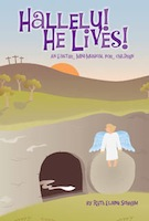 Hallelu! He Lives! - An Easter Mini-musical for Children