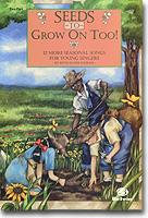 Seeds to Grow On Too! (cover)
